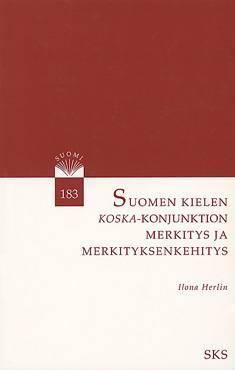 Suomen kielen koska-konjunktion merkitys ja merkityksenkehitys