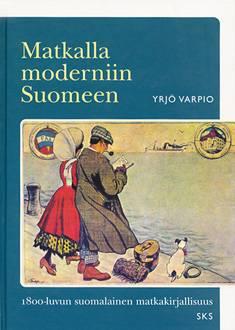 Matkalla moderniin Suomeen