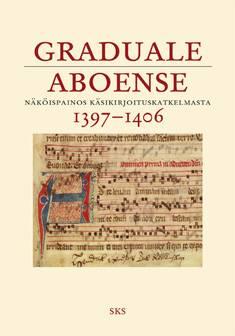 Graduale aboense 1397-1406