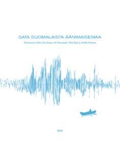 Sata suomalaista äänimaisemaa