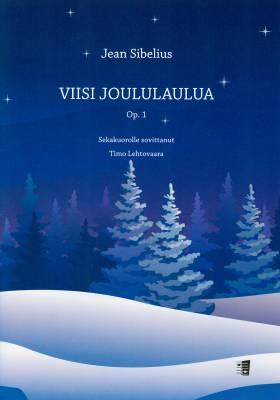Viisi joululaulua Op. 1 (SATB)