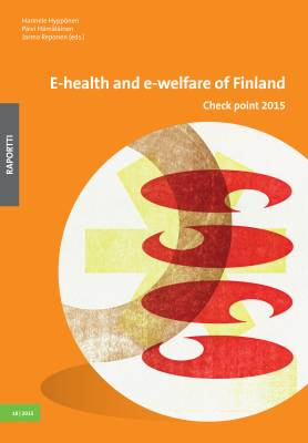 E-health and e-welfare of Finland