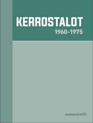 Kerrostalot 1960-1975