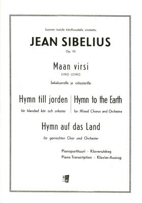 Maan virsi / Hymn till jorden / Hymn to the Earth / Hymn auf das Land op. 95