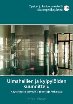 Uimahallien ja kylpylöiden suunnittelu