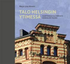 Talo Helsingin ytimessä