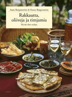 Rakkautta, oliiveja ja timjamia