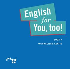English for you, too! 4 opiskelijan äänite