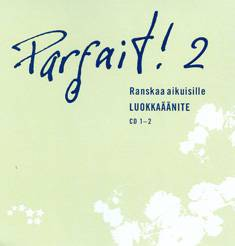 Parfait! 2  Luokkaäänite cd 1-2