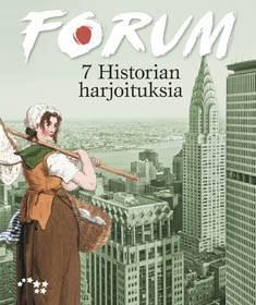 Forum 7 historian harjoituksia