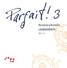 Parfait! 3 Luokkaäänite CD