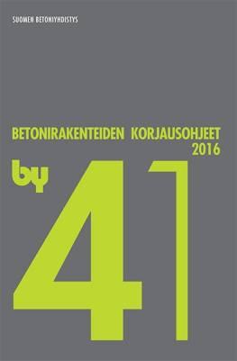 by 41 Betonirakenteiden korjausohjeet 2016