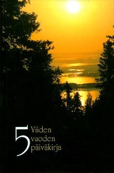 Viiden vuoden päiväkirja (384 sivua, A5, valokuvakansi)