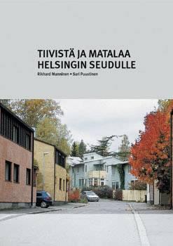 Tiivistä ja matalaa Helsingin seudulle