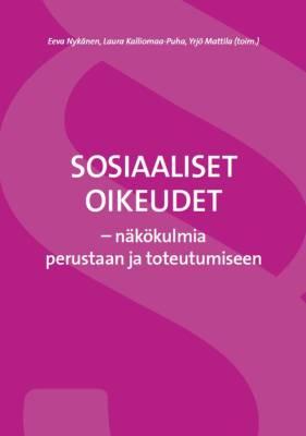 Sosiaaliset oikeudet - näkökulmia perustaan ja toteutumiseen