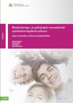 Mielenterveys- ja päihdetyön menetelmät opiskeluterveydenhuollossa