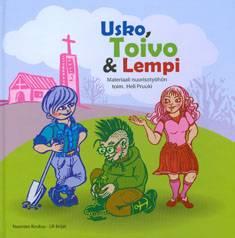 Usko, Toivo & Lempi