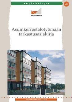 Asuinkerrostalotyömaan tarkastusasiakirja