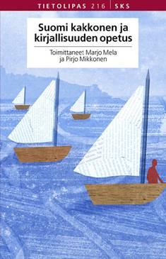 Suomi kakkonen ja kirjallisuuden opetus