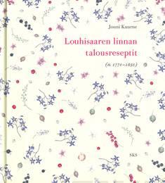 Louhisaaren linnan talousreseptit (n. 1770-1850)