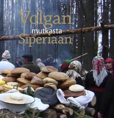 Volgan mutkasta Siperiaan