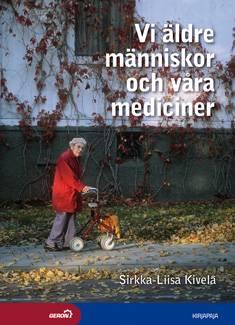 Vi äldre människor och våra mediciner