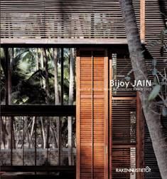 Bijoy Jain - Spririt of Nature Wood Architecture 2012