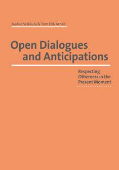 Open Dialogues and Anticipations
