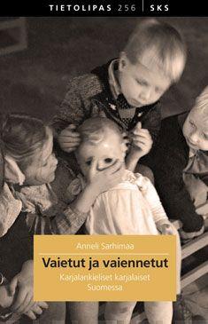 Vaietut ja vaiennetut – karjalankieliset karjalaiset Suomessa