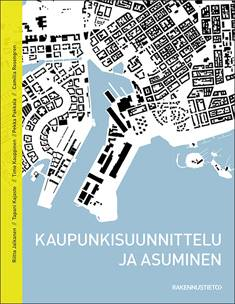 Kaupunkisuunnittelu ja asuminen