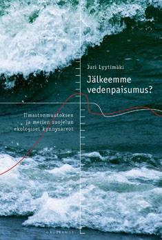 Jälkeemme vedenpaisumus?