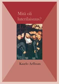 Mitä oli luterilaisuus?