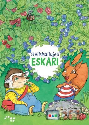 Seikkailujen eskari Oppilaan kirja (+ Kynäseikkailu ja juhlat)