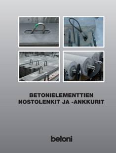 Betonielementtien nostolenkit ja -ankkurit