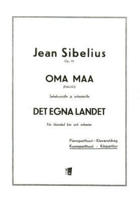 Oma maa / Det egna landet (My Own Land) op 92