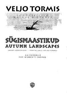 Sugismaastikud / Autumn Landscapes