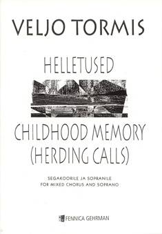 Helletused / Childhood Memory (Herding Calls)