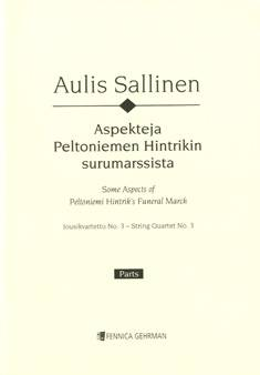 String Quartet No. 3 (Aspects of Peltoniemi Hintrik's Funeral March