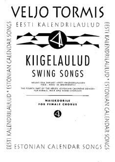 Kiigelaulud / Swing Songs