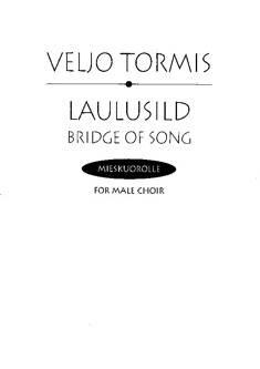 Laulusild / Bridge of Songs