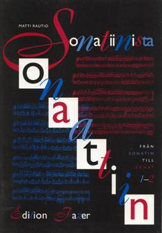Sonatiinista sonaattiin 1-2 / From Sonatina to Sonata 1-2