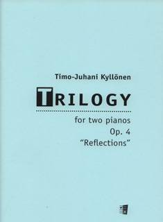 "Trilogy for Two Pianos op 4 ""Reflections"""