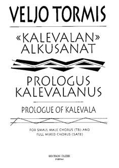 Kalevalan alkusanat / Prologue of Kalevala / Prologus Kalevalanus