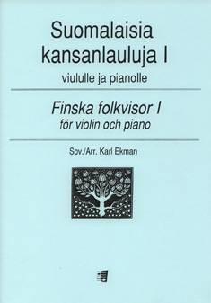 Suomalaisia kansanlauluja 1 / Finnish Folk Songs 1