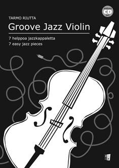 Groove Jazz Violin (7 easy jazz pieces)