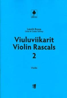 Violin Rascals / Viuluviikarit 2