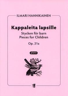 Kappaleita lapsille / Pieces for children op 21