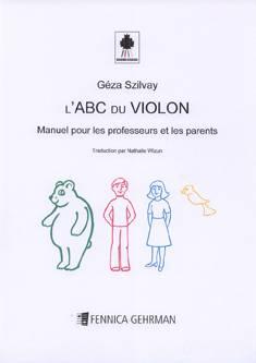 Colourstrings L'ABC du violon - Manuel pour les professeurs et les parents