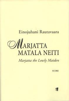 Marjatta matala neiti / Marjatta the Lowly Maiden