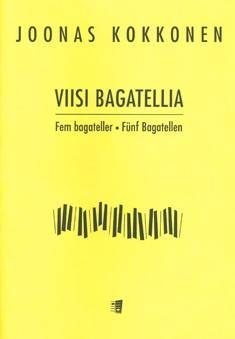 Viisi bagatellia / Five Bagatelles
